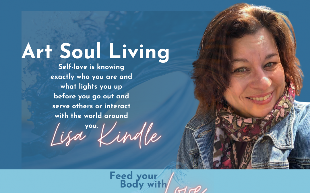 Art Soul Living with Lisa Kindle